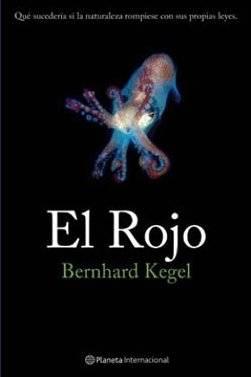 El Rojo de Bernhard Kegel, Casa del Libro