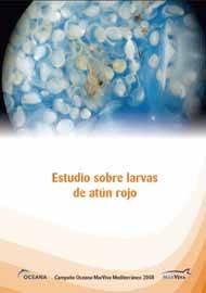 Oceana-MarViva, informe larvas de Atún