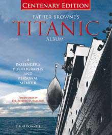 portada del libro de fotos antiguas del Titanic del padre Browne