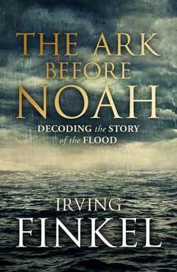 The Ark Before Noah (El Arca antes de Noé)